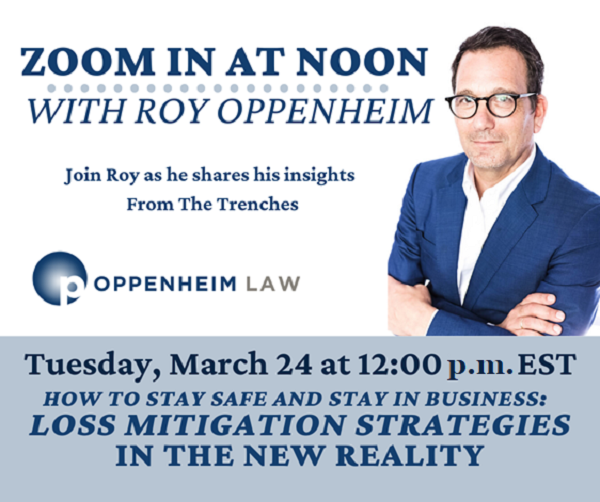Oppenheim Law, Leading Real Estate Boutique, Launches Online Webinar Series About Real Estate and other Legal Issues In The Age Of COVID-19