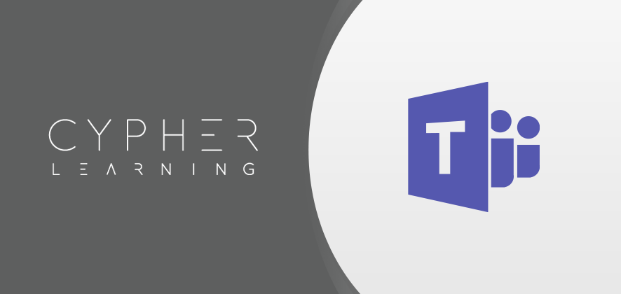 CYPHER LEARNING Releases Integration with MS Teams for NEO and MATRIX LMS