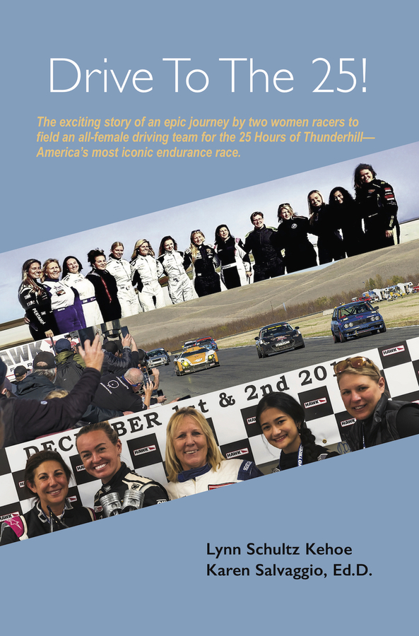 Drive To The 25! A Newly-released Women in Motorsports Memoir