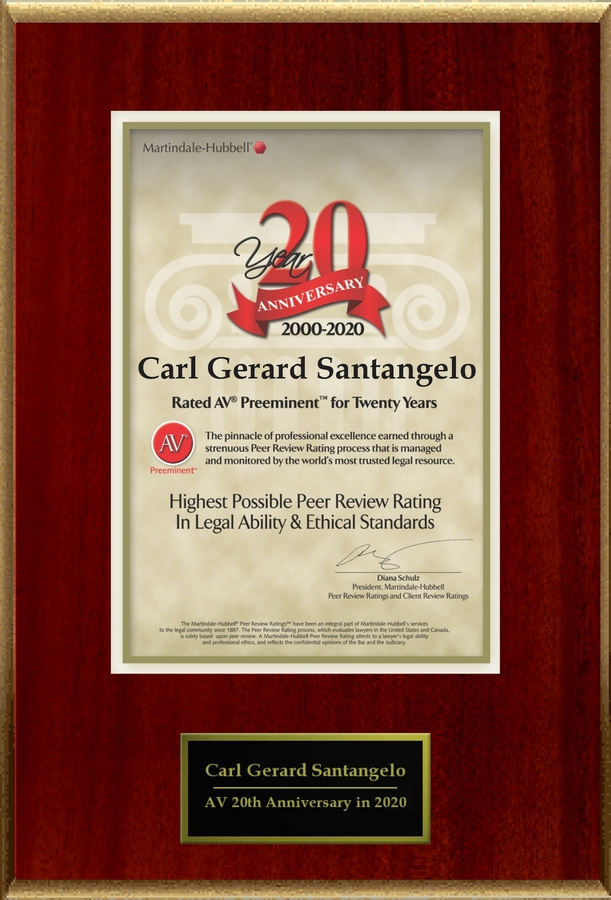 Attorney Carl Gerard Santangelo has Achieved the AV Preeminent® Rating – the Highest Possible Rating from Martindale-Hubbell®