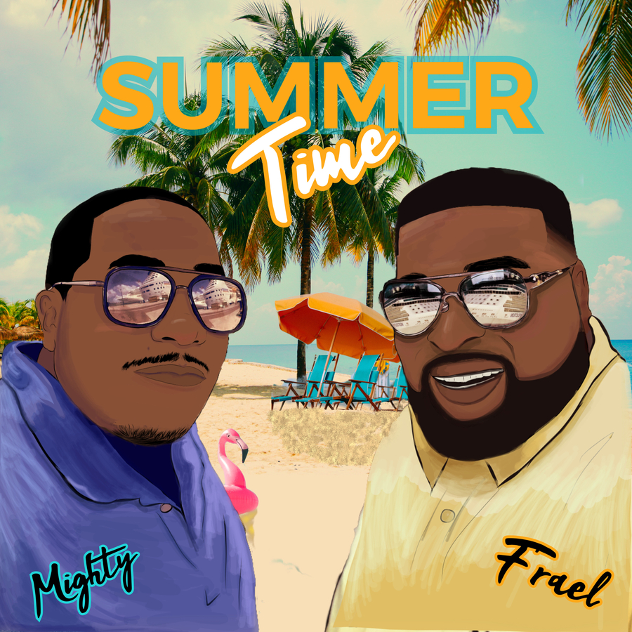 F'RAEL Releases Christian Hip-Hop Single 'Summer Time' ft. Mighty to Alleviate the Stress of Social Isolation and Rekindle Hope