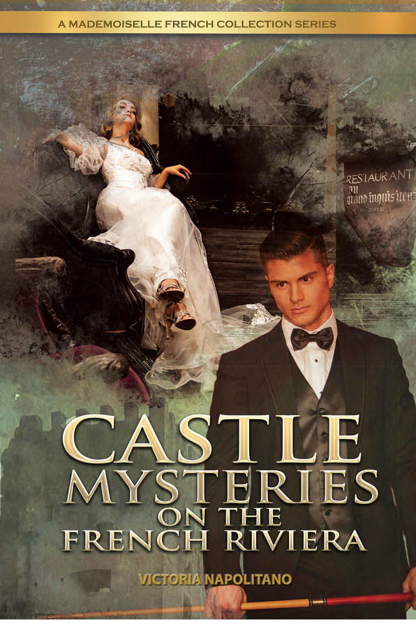 Victoria Napolitano's Renowned Luxury Lifestyle Savvy Brings New Book, Castle Mysteries on The French Riviera, to Life