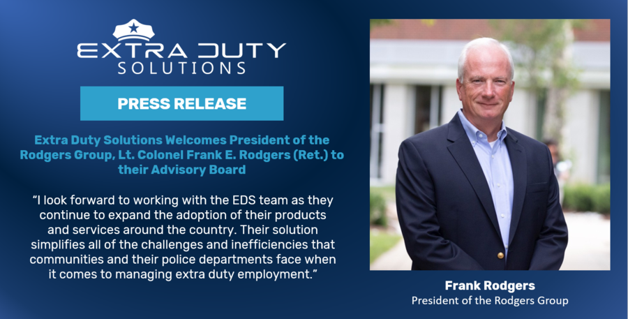 Extra Duty Solutions Welcomes President of the Rodgers Group, Lt. Colonel Frank E. Rodgers (Ret.) to their Advisory Board