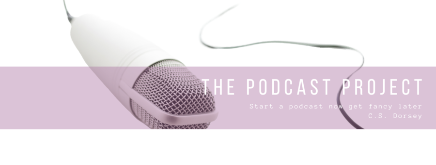 How To Start A Podcast Now, And Get Fancy Pants Later
