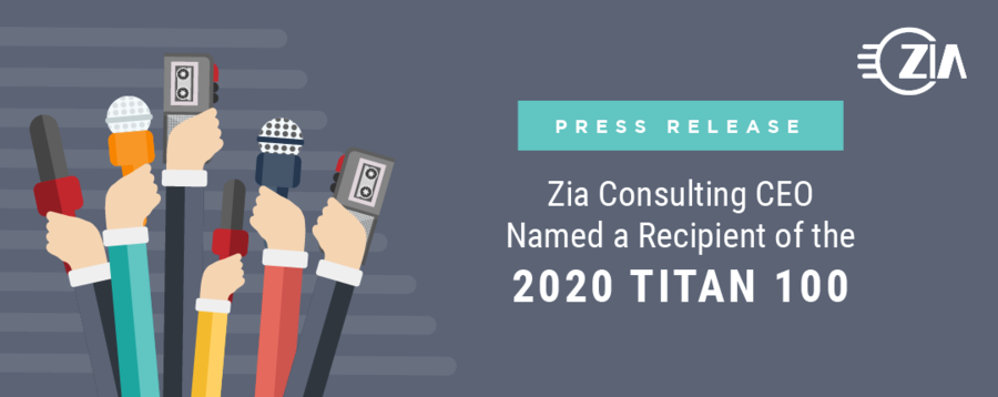 Zia Consulting CEO Named a Recipient of the 2020 Titan 100