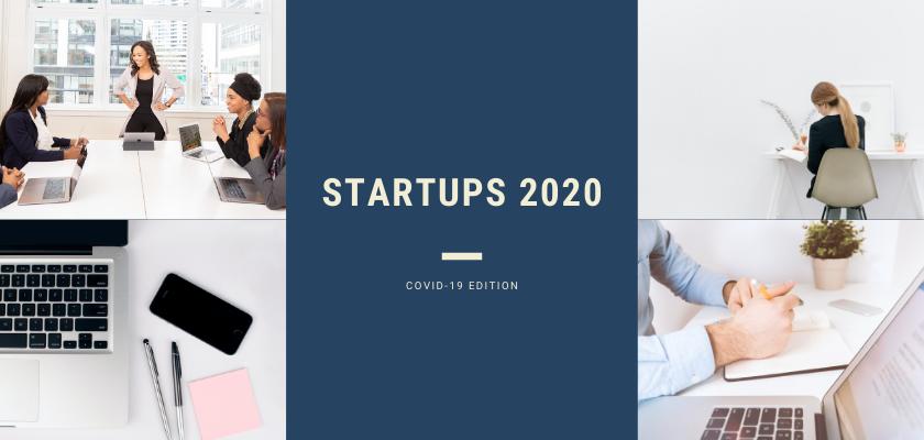 Startups in 2020: COVID-19 Edition