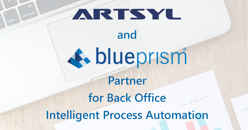 Artsyl Technologies and Blue Prism Partner for Back Office Intelligent Process Automation