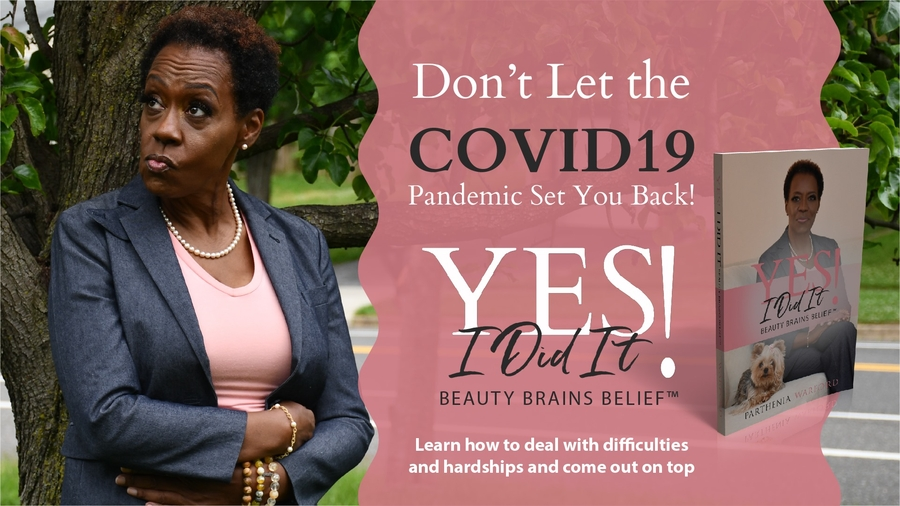 New Book Brings Hope During Pandemic- Yes I Did It!: Beauty Brains Belief™