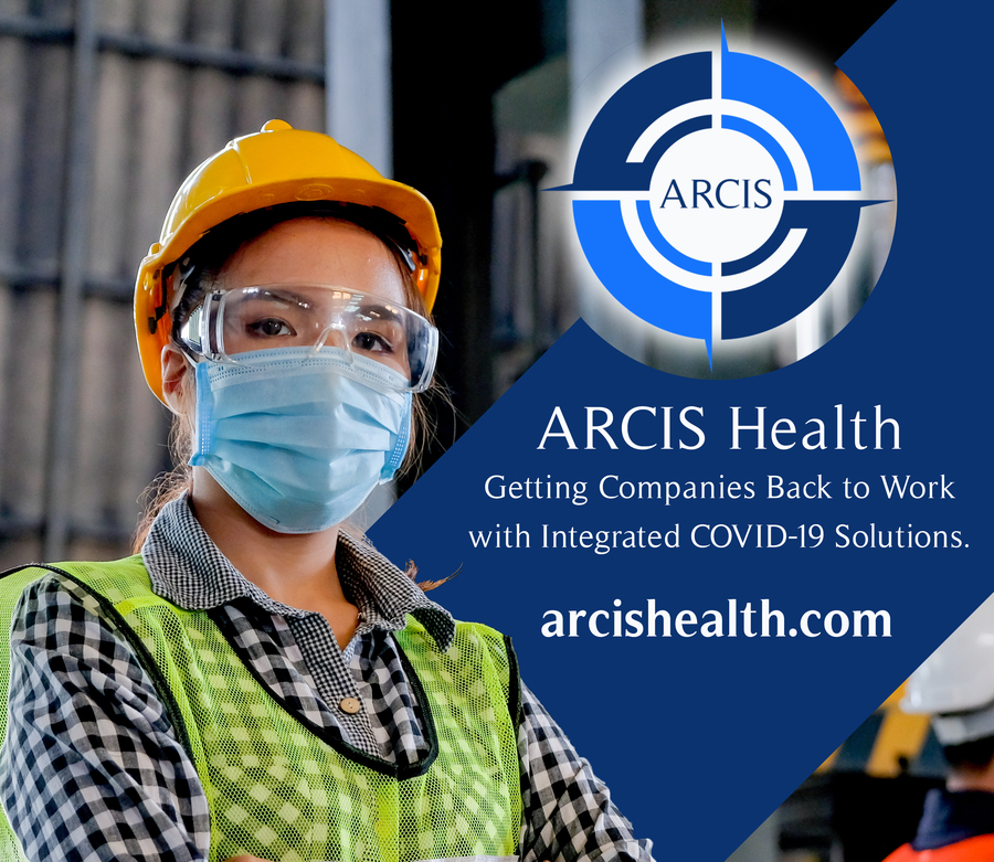 ARCIS Health is Getting Companies Back to Work with Integrated COVID-19 Solutions