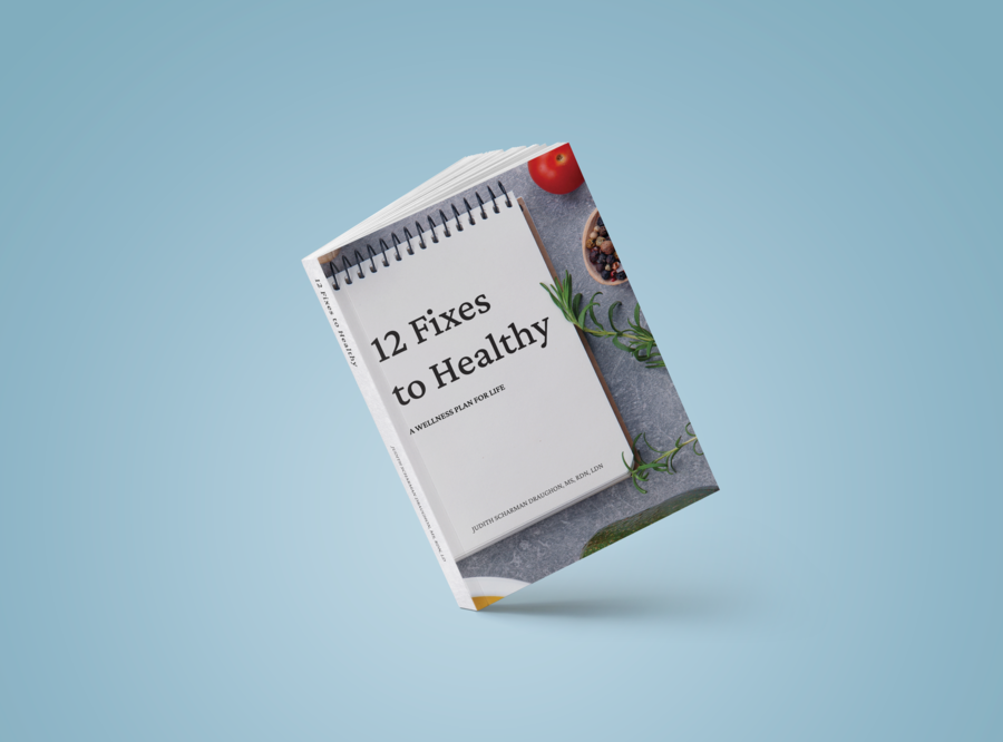 """12 Fixes to Healthy: A Wellness Plan for Life"" Provides a Step-by-Step Plan for a Healthier, Happier Life"