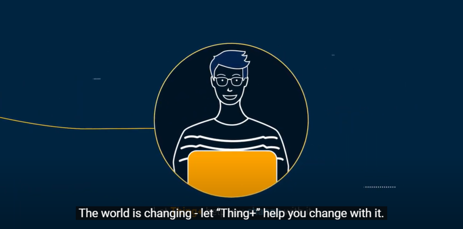Make IoT Real with Thing+ — Cloud-based IoT Platform that Enables Solutions in a Variety of Industries