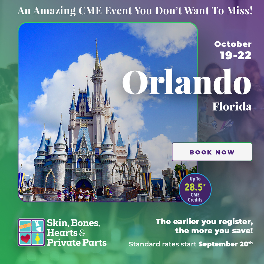 Skin, Bones, Hearts & Private Parts Hosts Orlando, Florida CME Conference