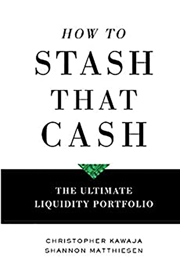 How To Stash That Cash: The Ultimate Liquidity Portfolio