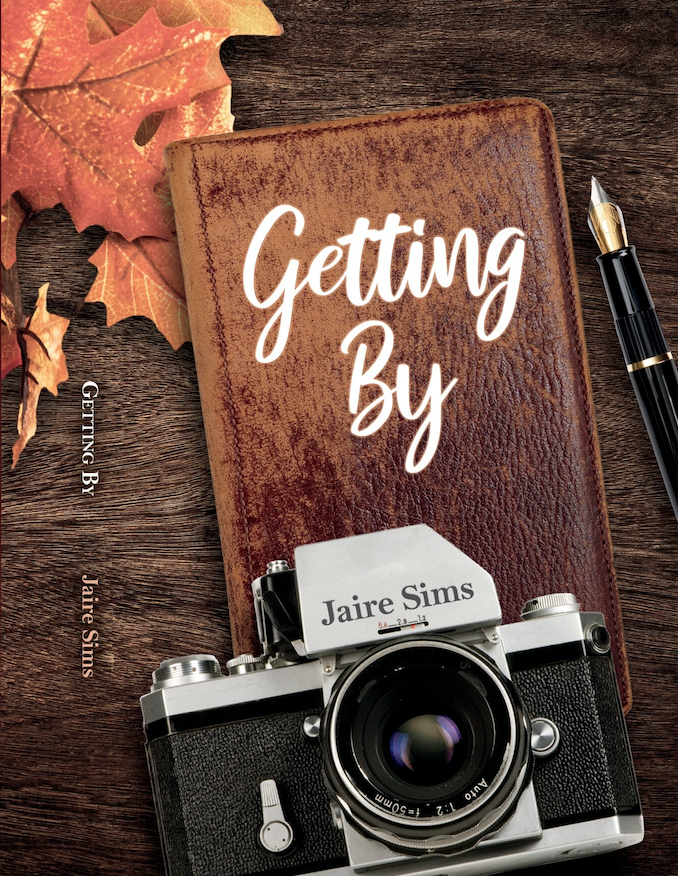 GETTING BY: A Coming of Age Story for the Twenty-First Century!