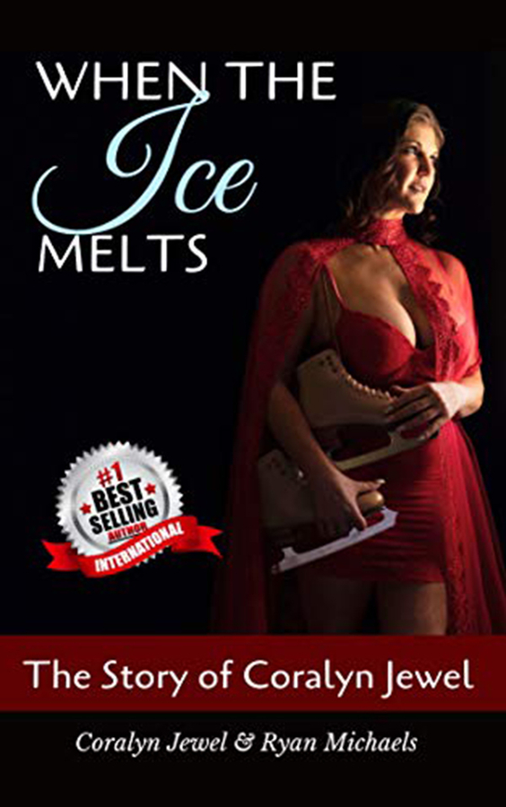 """Author Coralyn Jewel's new book """"When The Ice Melts: The Story of Coralyn Jewel"""" is an International Best Seller"""
