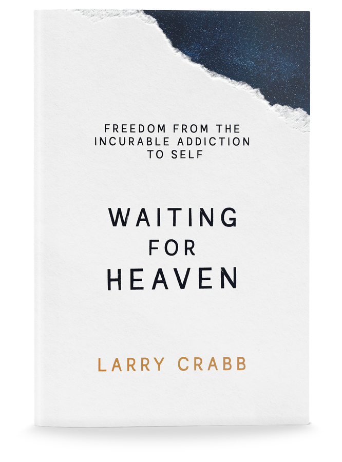 New Book from Best-selling Author and Psychologist Larry Crabb Reveals a Central Root for all Addictions