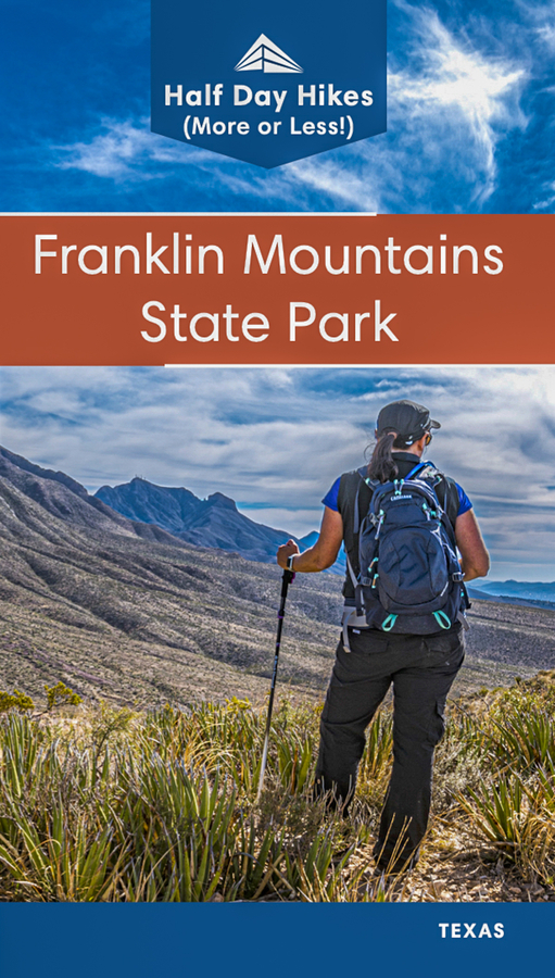 First Hiking Guide to Focus Exclusively on Franklin Mountains State Park Now Available