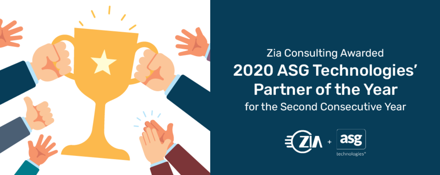 Zia Consulting Awarded 2020 ASG Technologies' Partner of the Year for the Second Consecutive Year