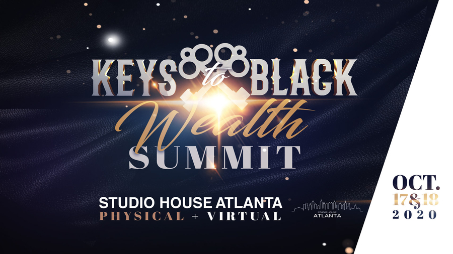 Keys To Black Wealth Summit Returns During National Financial Planning Month