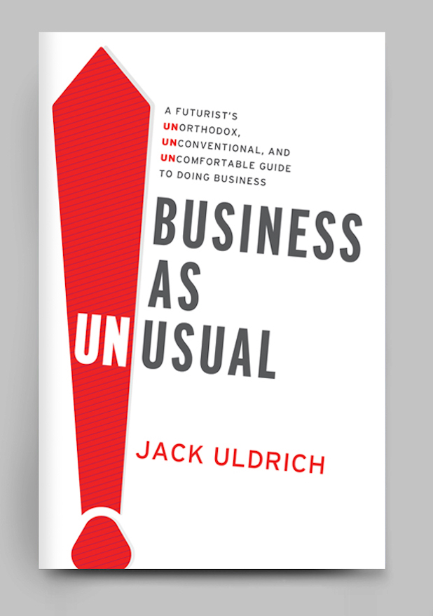 Global Futurist Jack Uldrich Joins Elon Musk and Guy Kawasaki on Amazon's Best-Seller List