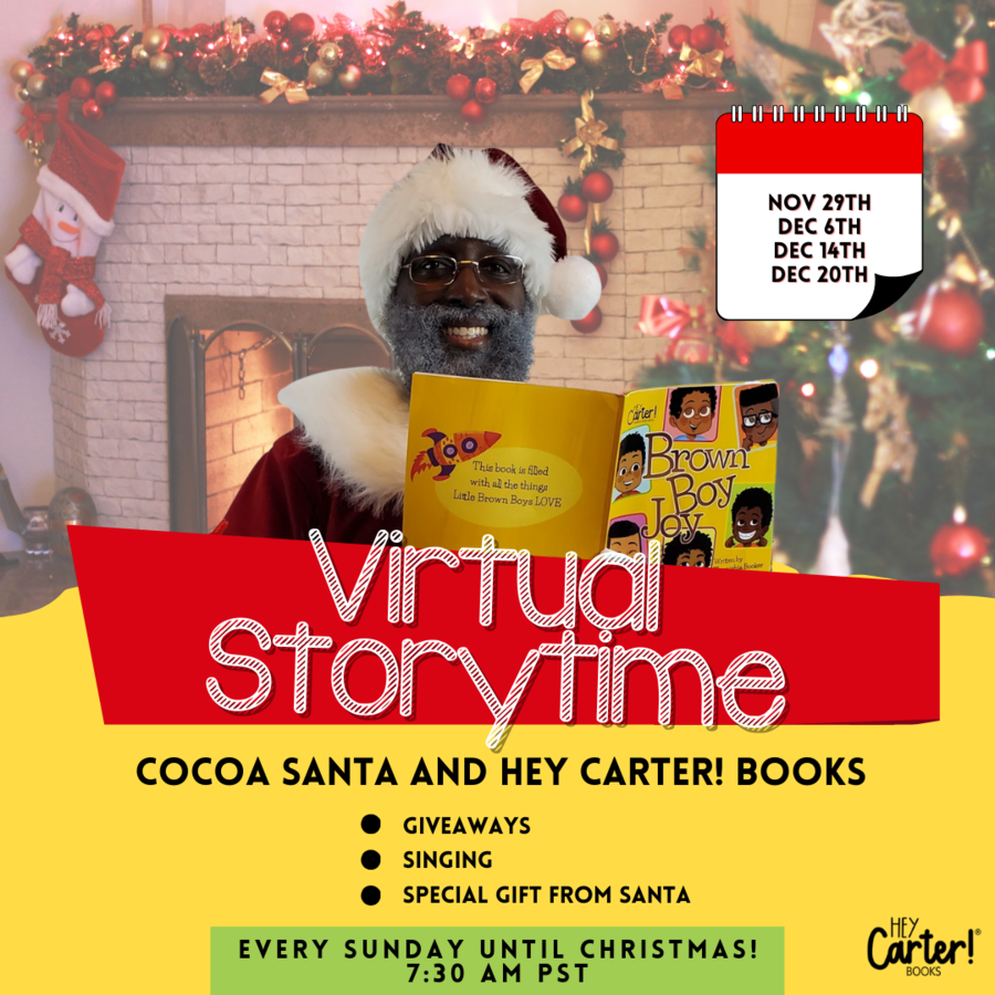 Hey Carter! Books Brings Holiday Cheer to Children of Color Everywhere Hosting the Inaugural Virtual Storytime with Cocoa Santa
