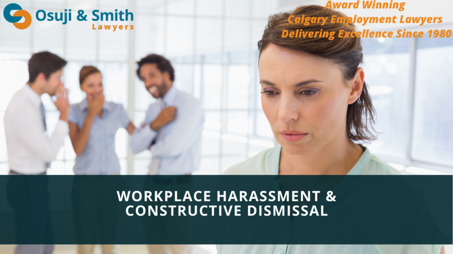 Osuji & Smith Lawyers: Workplace Harassment & Constructive Dismissal Lawyers in Calgary, Alberta, Canada