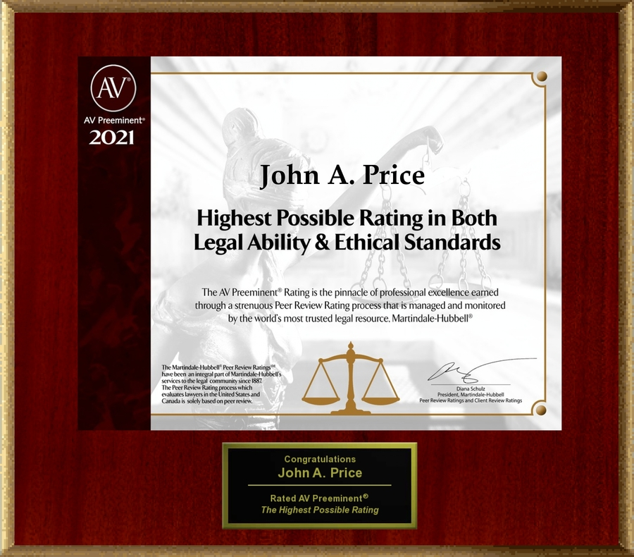 Attorney John A. Price has Achieved the AV Preeminent® Rating – the Highest Possible Rating from Martindale-Hubbell®