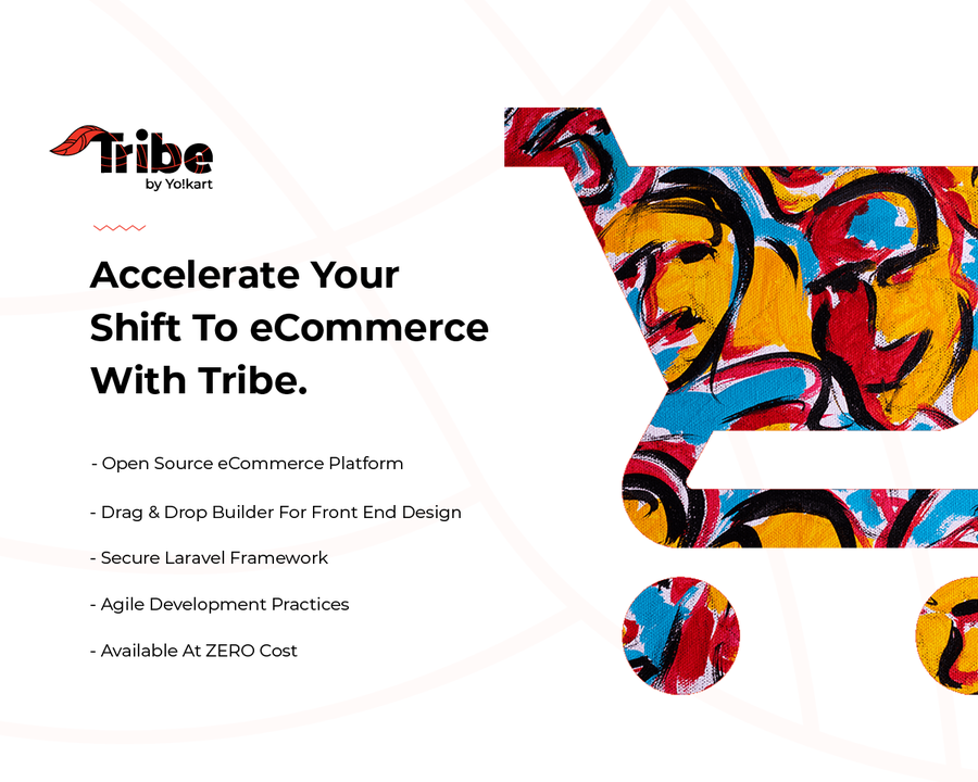 "Yo!Kart Launches ""Tribe"" – A Revolutionary Free Open-Source eCommerce Software for SMBs and Startups"
