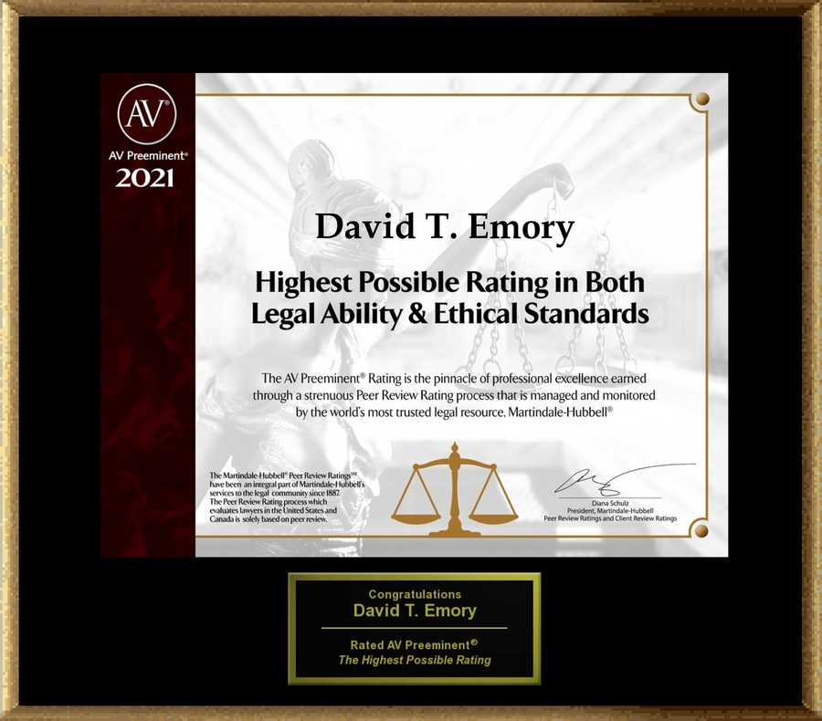Attorney David T. Emory has Achieved the AV Preeminent® Rating – the Highest Possible Rating from Martindale-Hubbell®