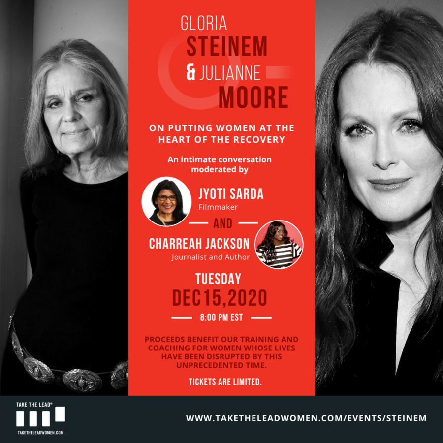 Take The Lead Features An 'Intimate Conversation' with Celebrated Feminist Activist Gloria Steinem & Oscar Winner Julianne Moore