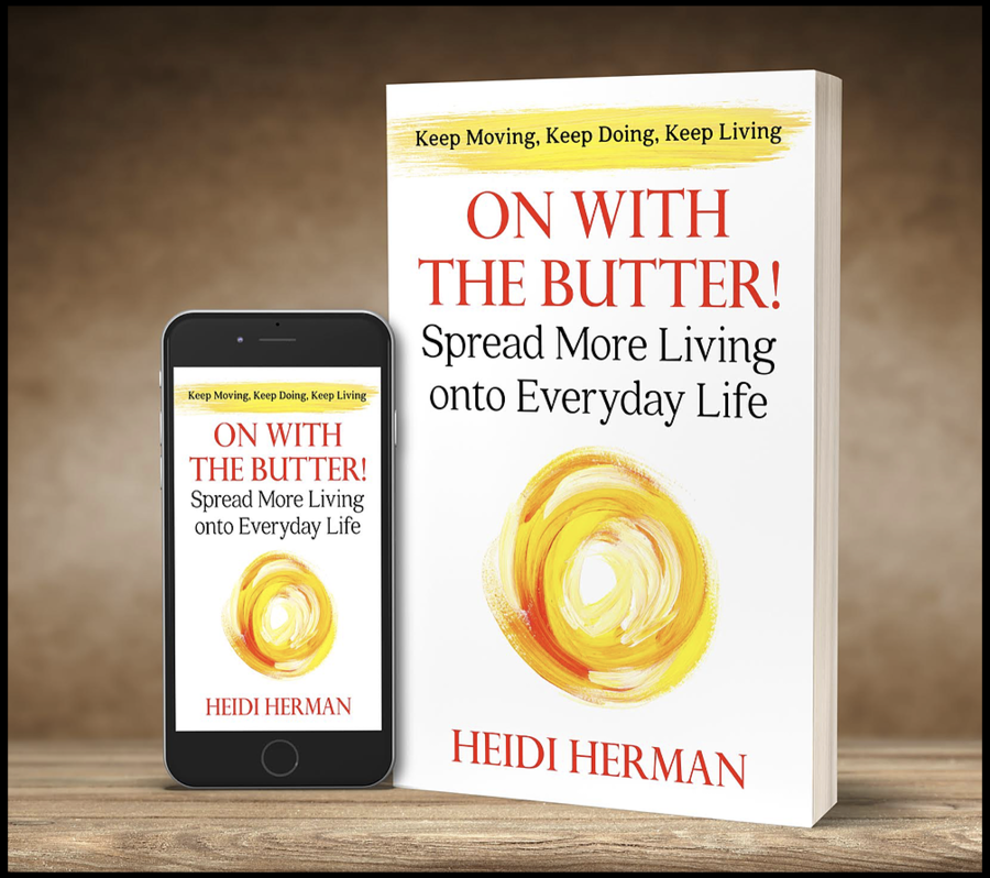 New Book on Aging 'On with the Butter!' Inspires Elderly to Keep Moving, Keep Doing, & Keep Living