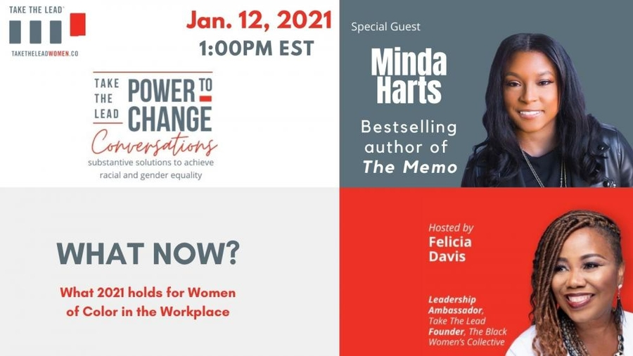 Minda Harts, LinkedIn 'Top Voice For Equity in The Workplace' & Best-Selling Author, Opens Take The Lead's 'Power to Change Conversations' Webinar Series in January