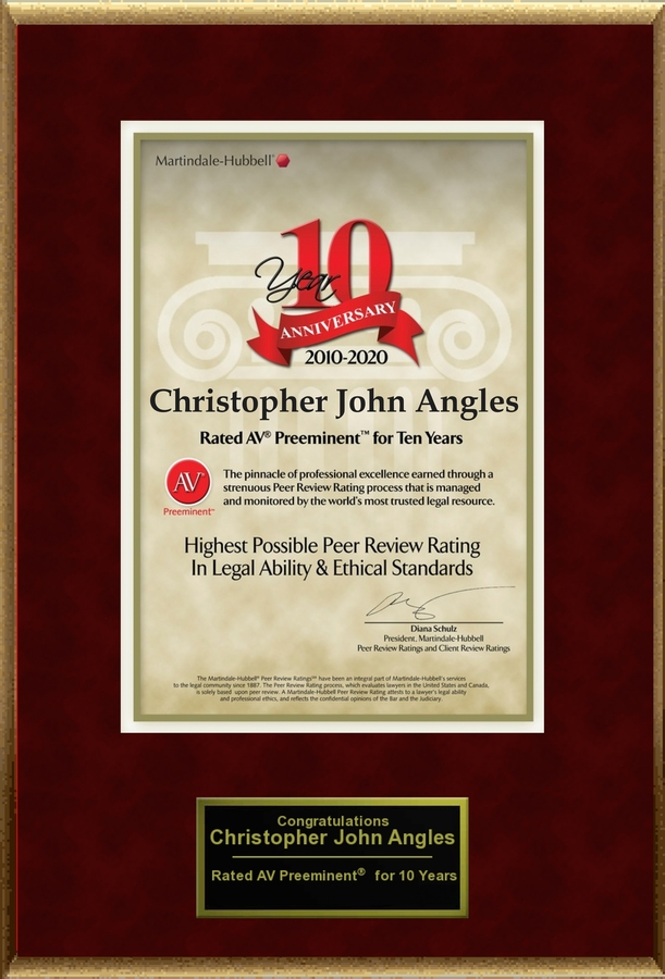 Attorney Christopher J. Angles has Achieved the AV Preeminent® Rating – the Highest Possible Rating from Martindale-Hubbell®