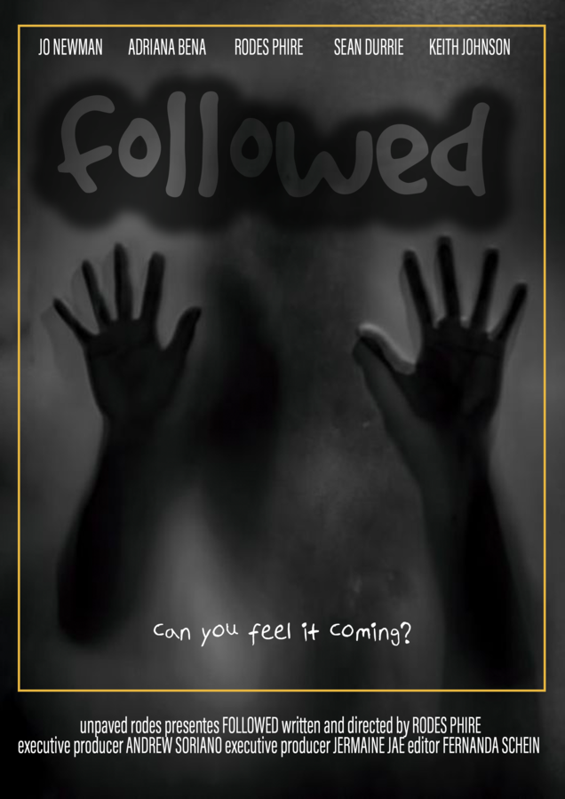 Psychological Thriller and Horror Movie, Followed, Begins Production Again in 2021!