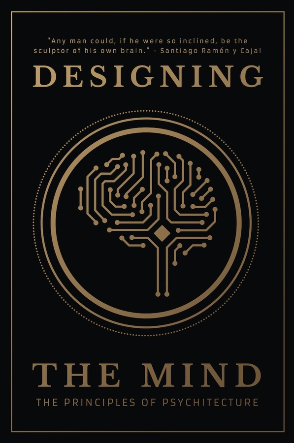 Ryan A Bush Announces the Release of His New Book 'Designing the Mind: The Principles of Psychitecture'