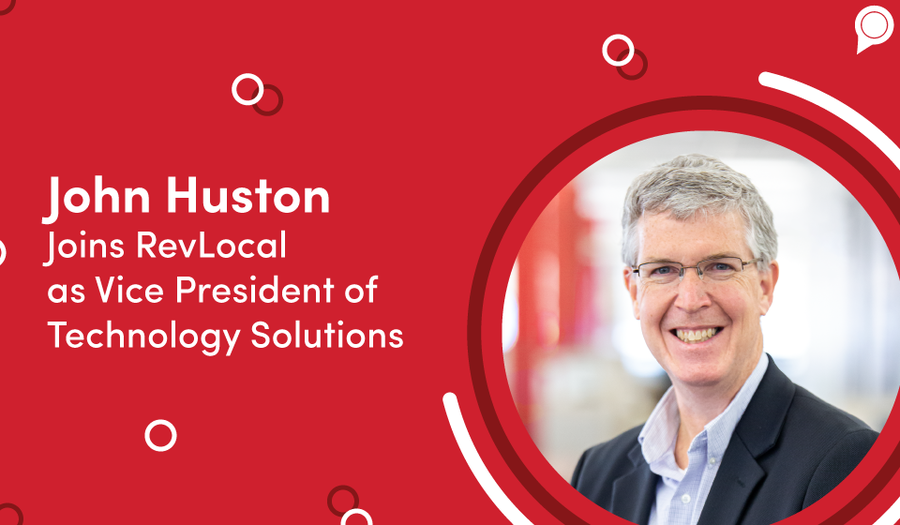 John Huston Joins RevLocal as Vice President of Technology Solutions