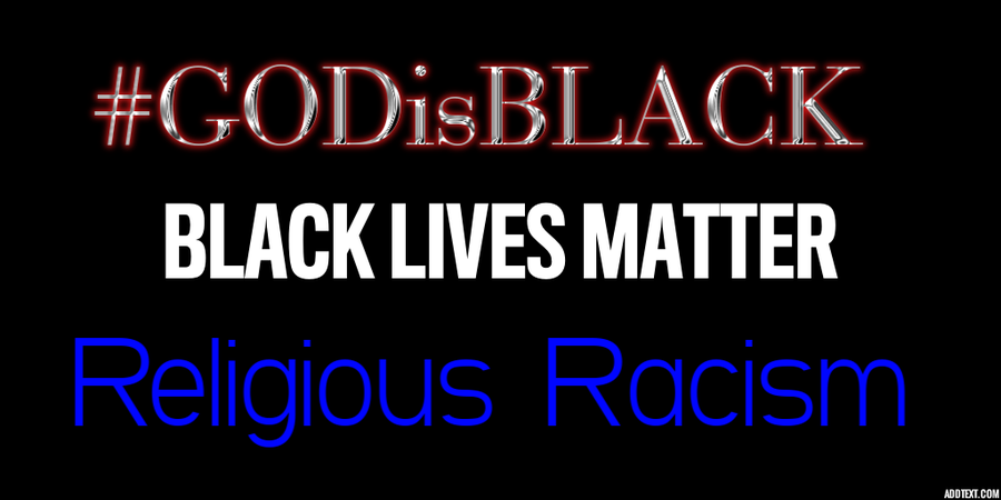 "The Black Lives Matter Movement Aims To ""End Racism In Religion"" With New Hashtag #GODisBLACK"