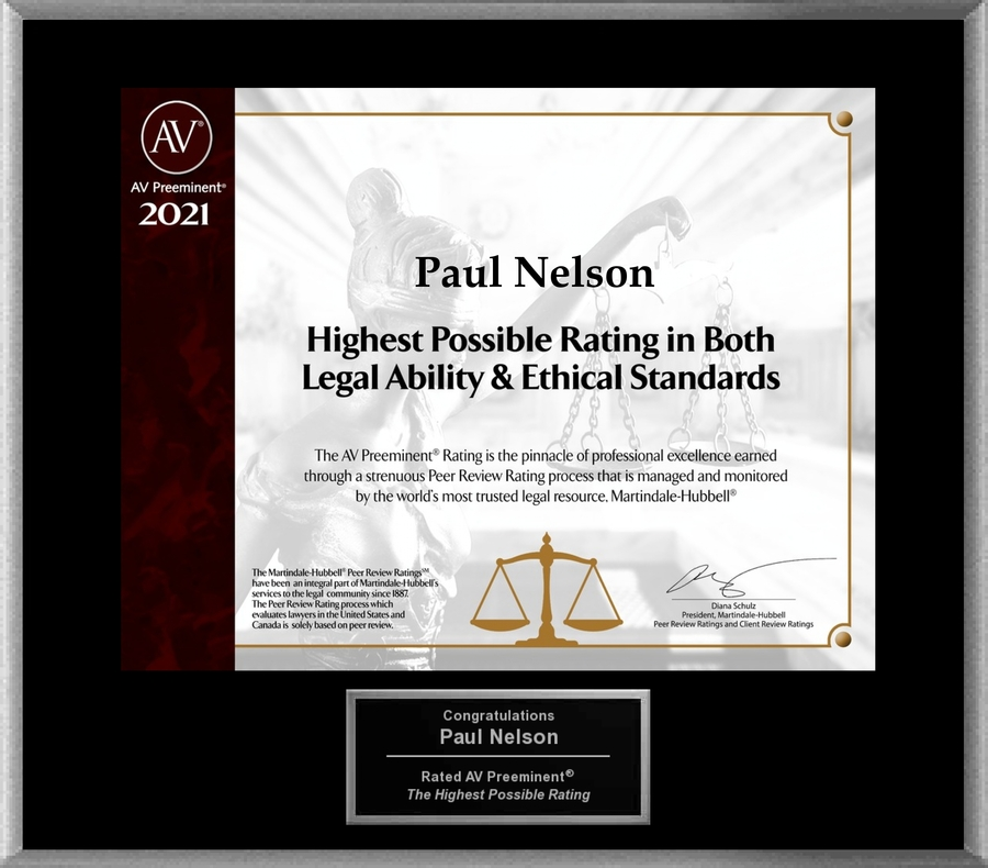 Attorney Paul J. Nelson has Achieved the AV Preeminent® Rating – the Highest Possible Rating from Martindale-Hubbell®