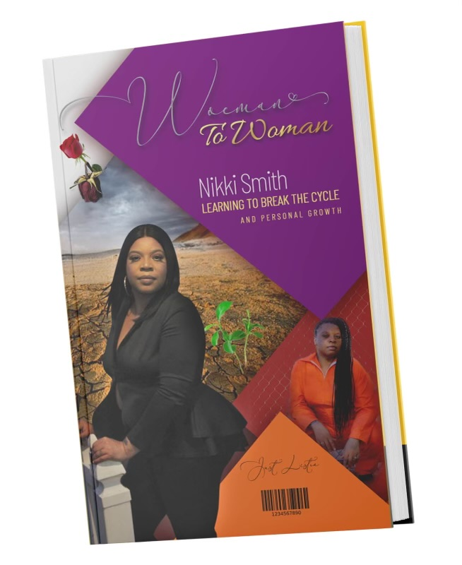 "Author Nikki Smith Presents Her New Book ""Woeman to Woman"" Learning to Break the Cycle and Personal Growth"