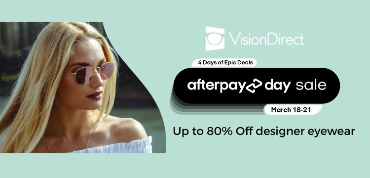 Announcing Prescription Glasses Up To 80% Off at Vision Direct on Afterpay Day