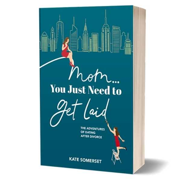 """Mom… You Just Need to Get Laid"" Is the Hottest New Summer Read"