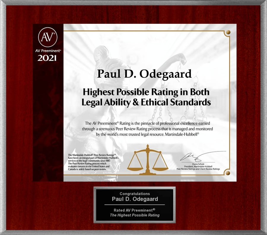 Attorney Paul Odegaard has Achieved the AV Preeminent® Rating – the Highest Possible Rating from Martindale-Hubbell®