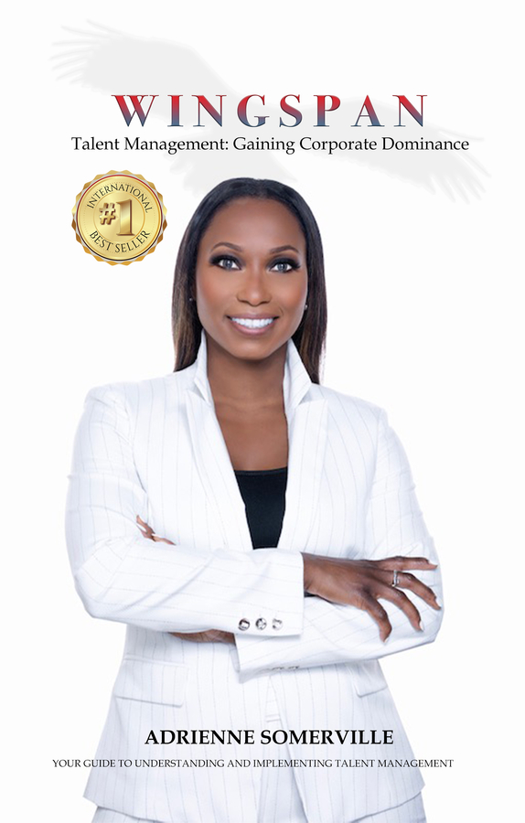 "Adrienne M. Somerville's book ""WINGSPAN: Talent Management – Gaining Corporate Dominance"" becomes a Best Seller"