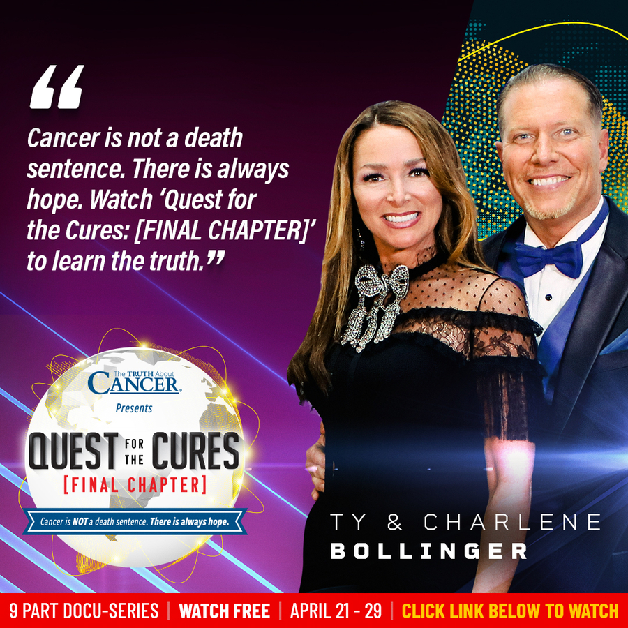The Truth About Cancer® World Premiere of 'Quest for The Cures [FINAL CHAPTER]' – Coming April 21st