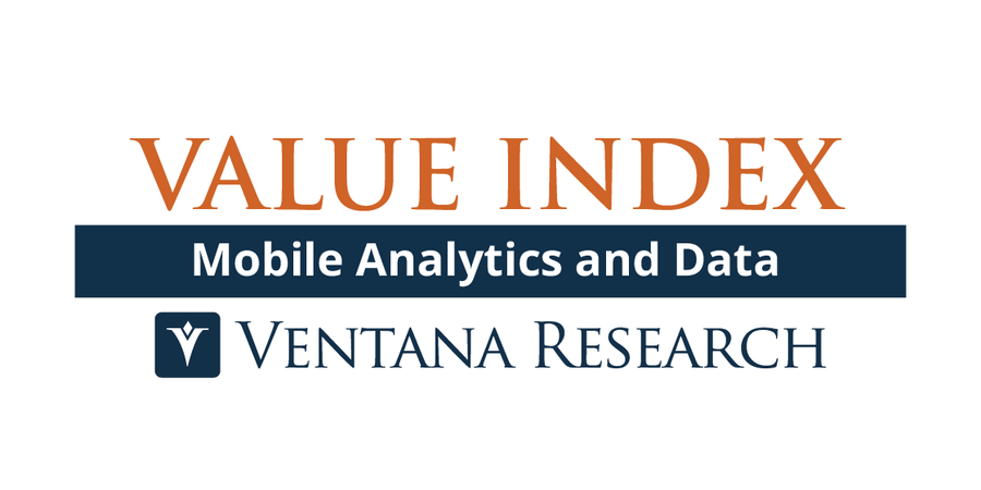 Ventana Research Releases Mobile Analytics and Data Value Index