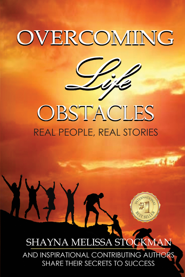 "Melissa Stockman's Launches Her New Book ""Overcoming Life Obstacles: Real People, Real Stories"""