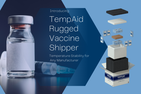 Public Health Agency of Canada Selects TempAid™ Rugged Vaccine Shipper for COVID-19 Vaccine Distribution