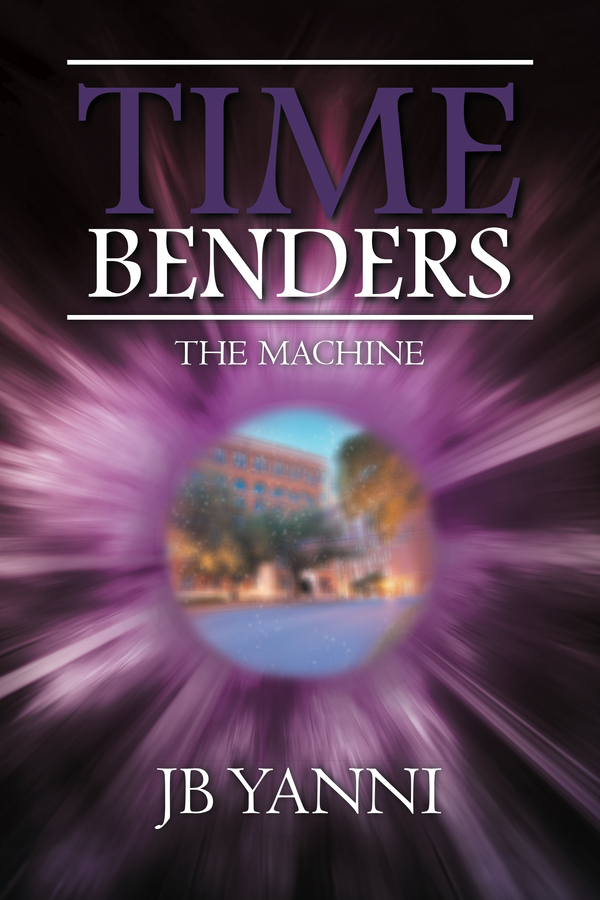 JB Yanni Receives National Recognition through the INDEPENDENT PRESS AWARD® for Time Benders and the Machine in the category of Science Fiction