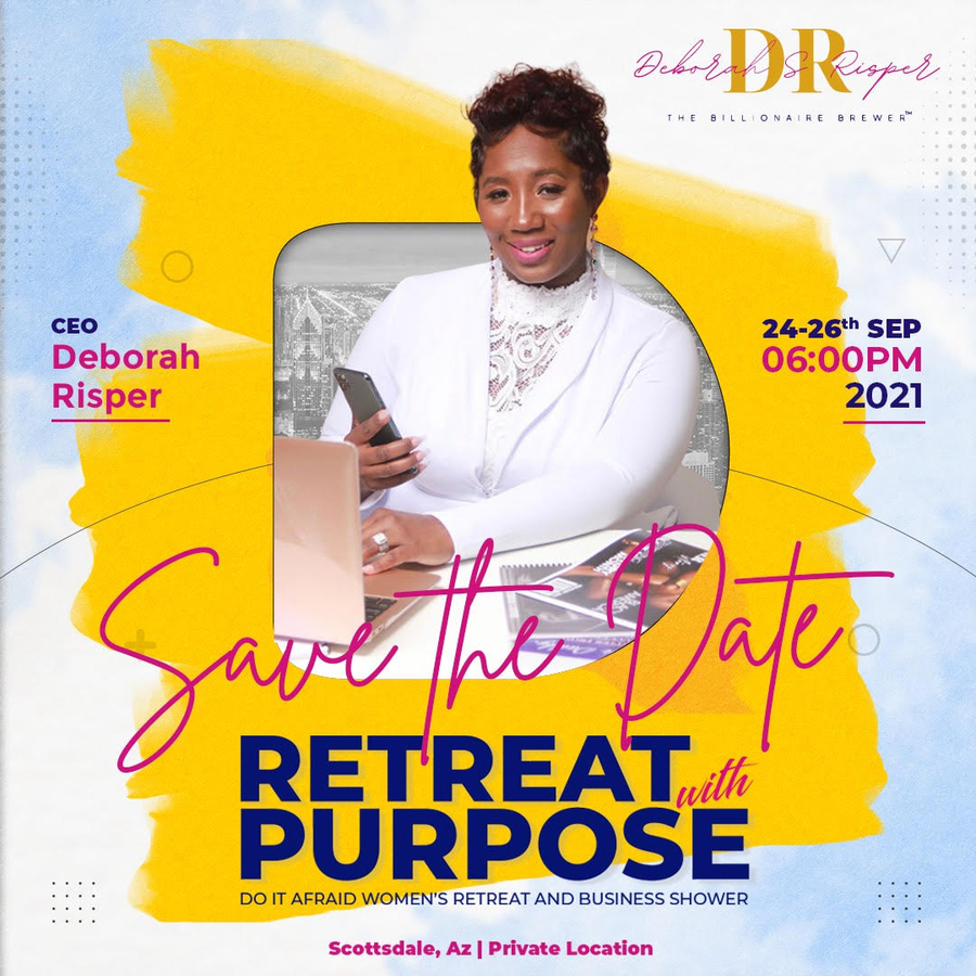 """Entrepreneur and Speaker, Deborah Risper Hosts The """"DO IT AFRAID"""" Experience on September 24 – 26, 2021 in Scottsdale, AZ"""