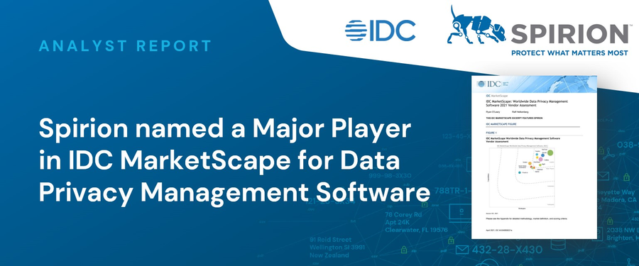 Spirion Positioned as a Major Player in the 2021 IDC MarketScape for Worldwide Data Privacy Management Software